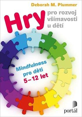 mindfulness pro děti, hry pro rozvoj všímavosti