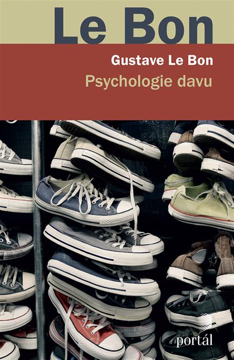 Knize Psychologie davu na síle myšlenek roky neubraly. Je jí víc jak 120 let!