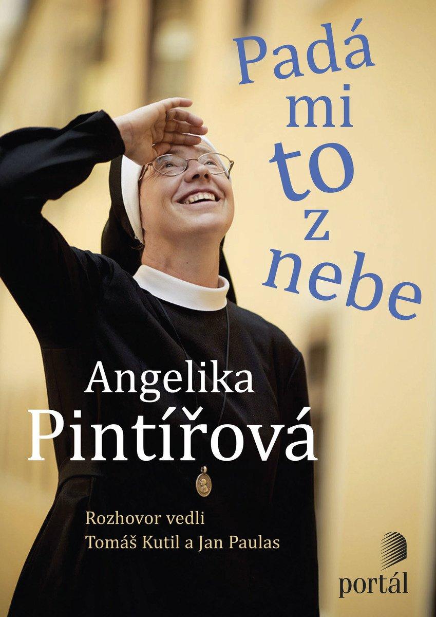 Angelika Pintířová boromejka Padá mi to z nebe rozhovor