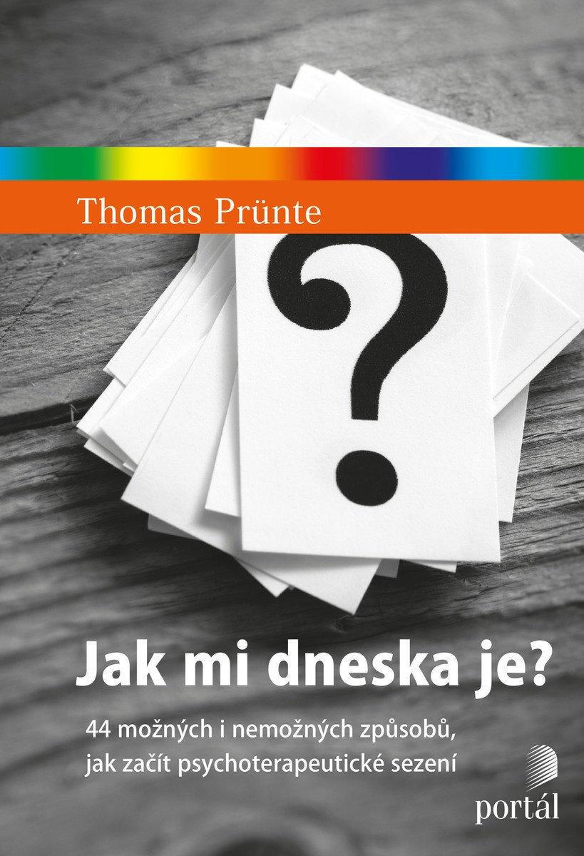 Jak mi dneska je? Thomas Prünte