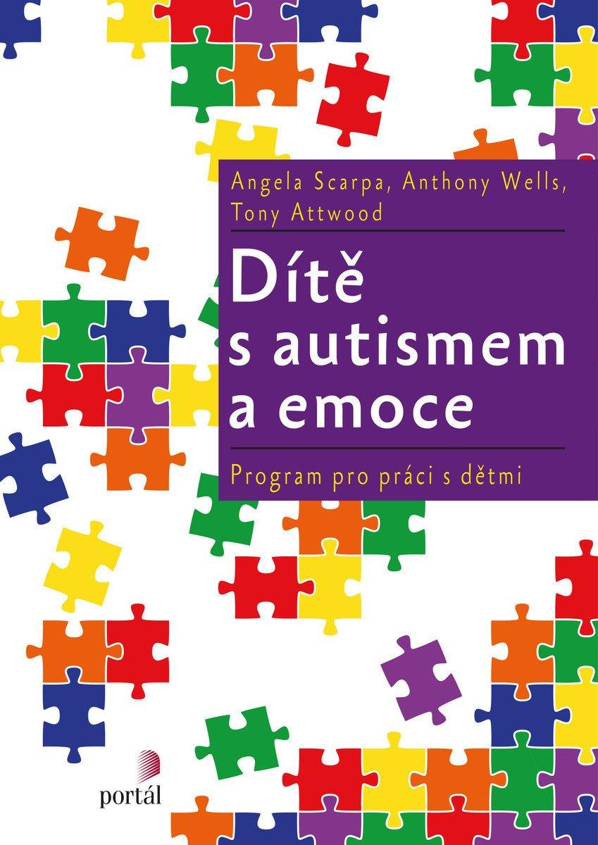 Dítě s autismem a emoce Tony Atwood STAMP program pro práci s dětmi asperger
