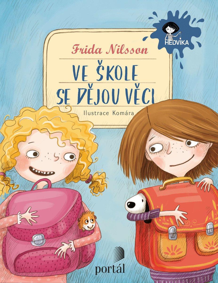 Frida Nilsson, Ve škole se dějou věci!