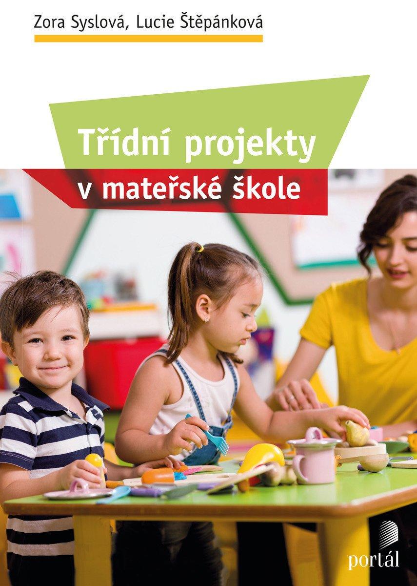 Třídní projekty, MŠ, syslová Zora, Štěpánková Lucie
