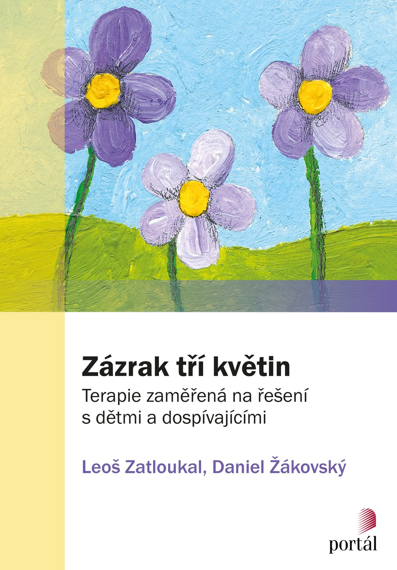 Zázrak tří květin, terapie, řešení, Kinds´Sklills, Leoš Zatloukal, Daniel Žákovský