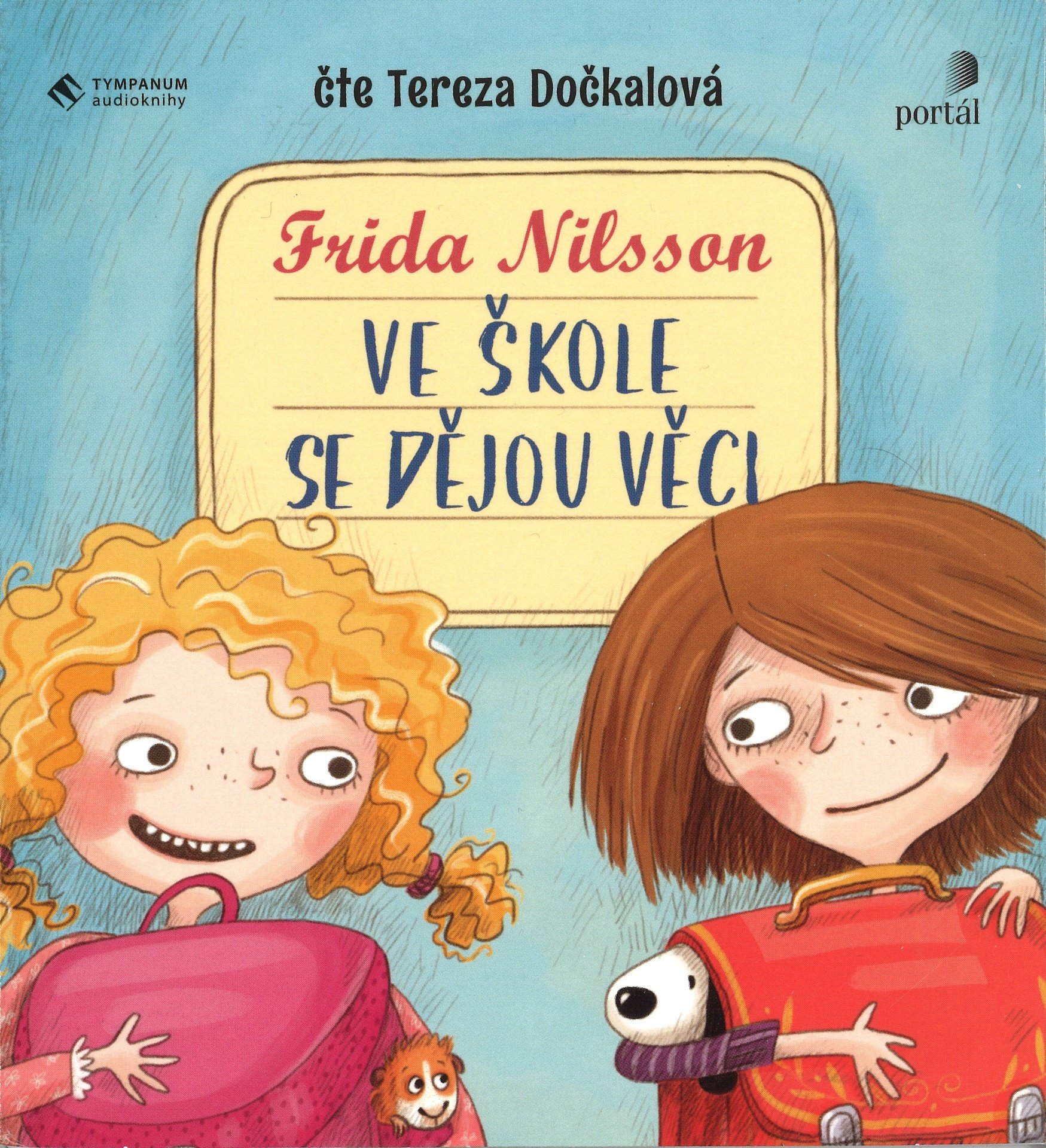 Frida Nilsson Ve škole se dějou věci! Hedvika Hedwig Audiokniha CD