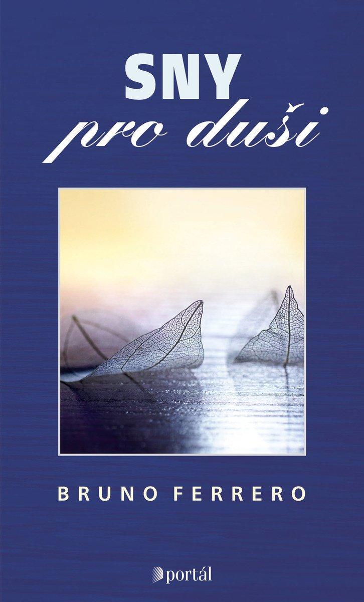 Bruno Ferrero Sny pro duši příběhy kněz spiritualita