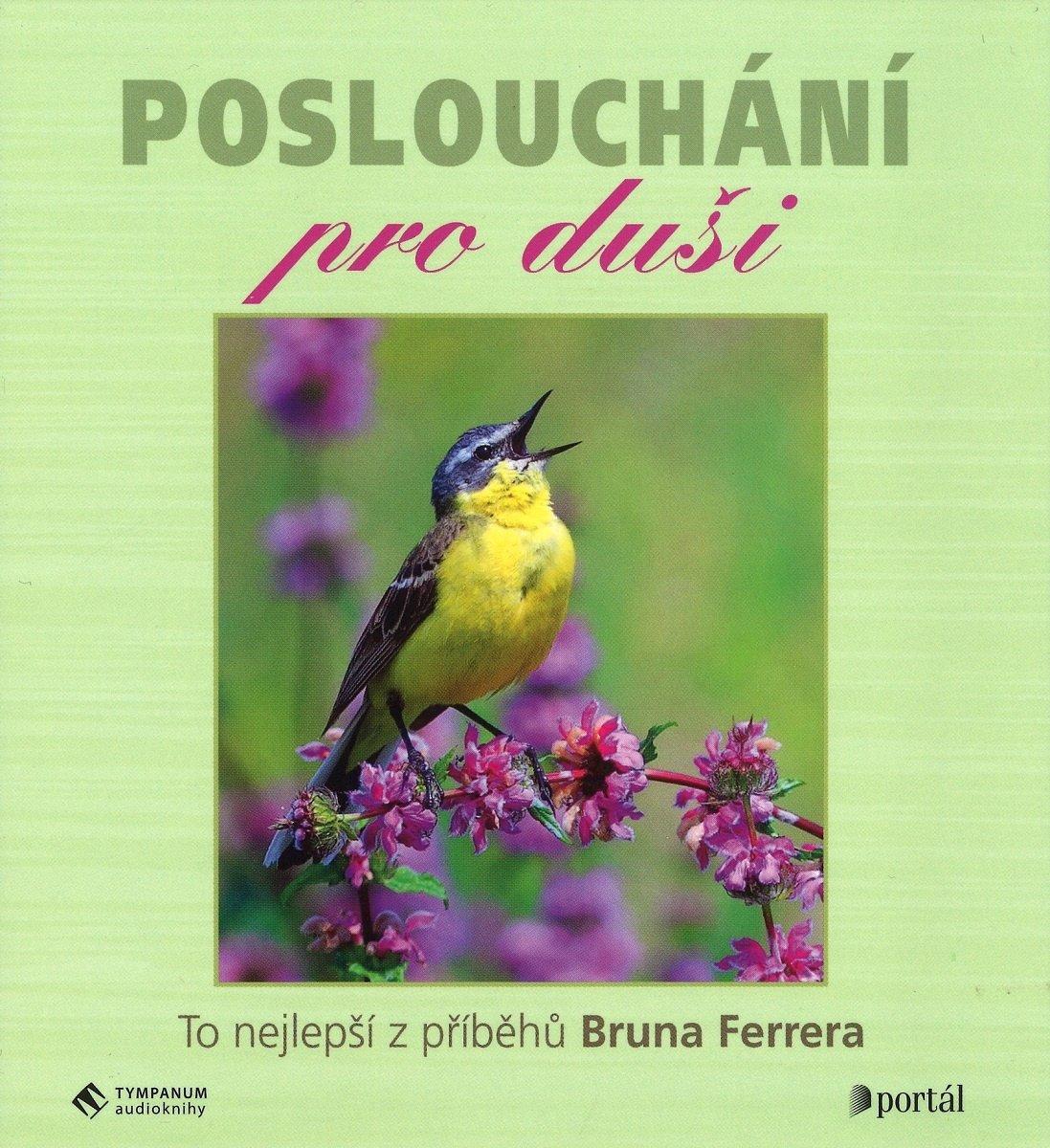 Poslouchání pro duši, Bruno Ferrero, Simona Postlerová