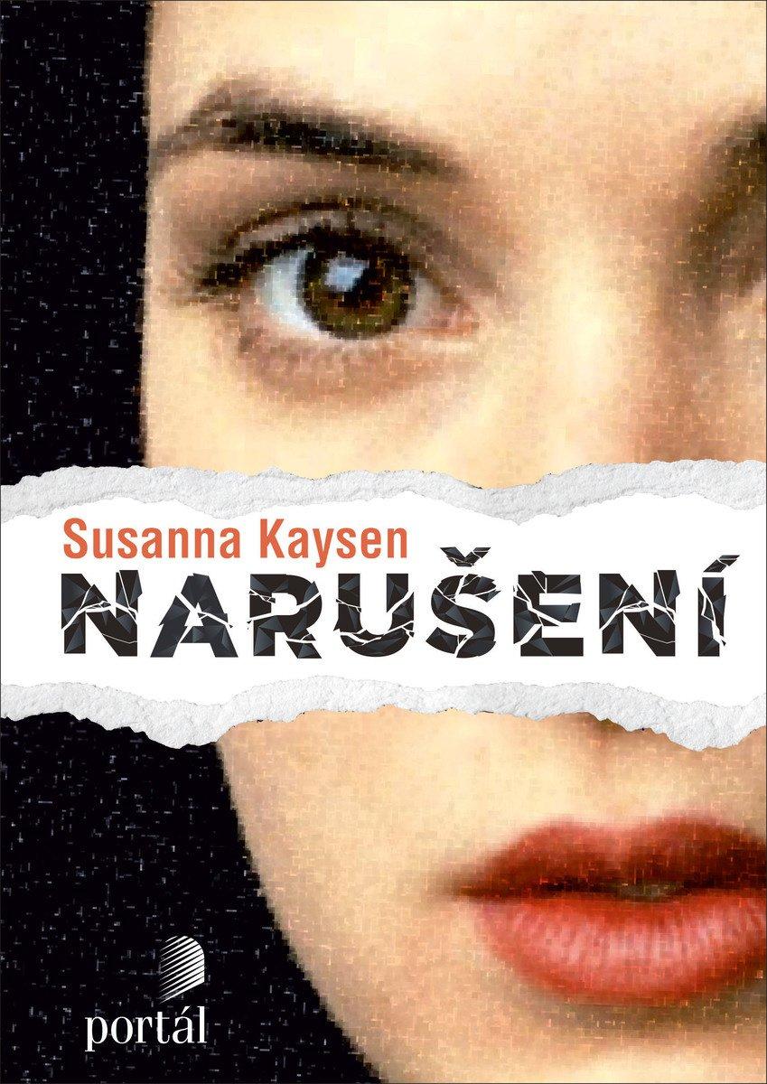 Susanna Kaysen Girl Interrupted Narušení