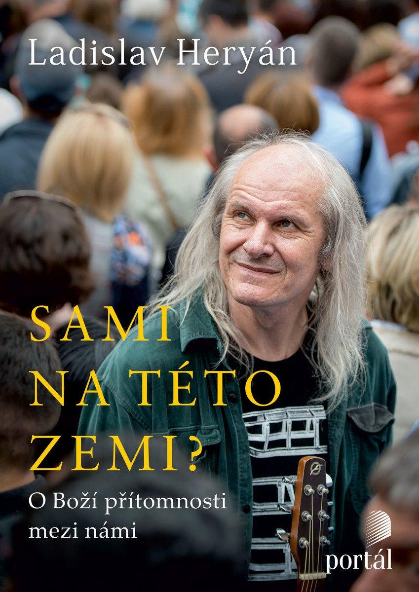 Ladislav Heryán Sami na této zemi?