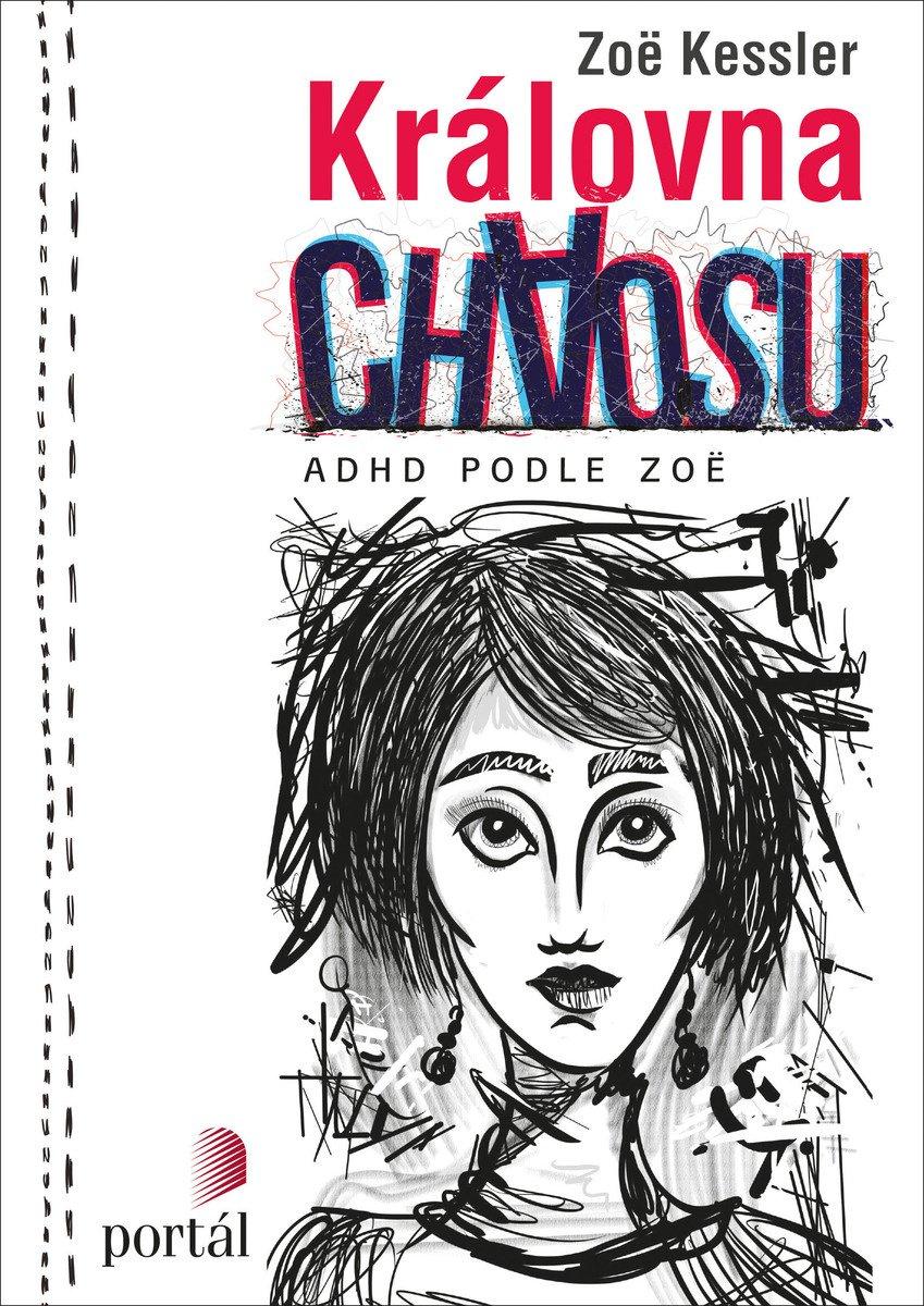 Královna chaosu, ADHD, Zoë Kessler
