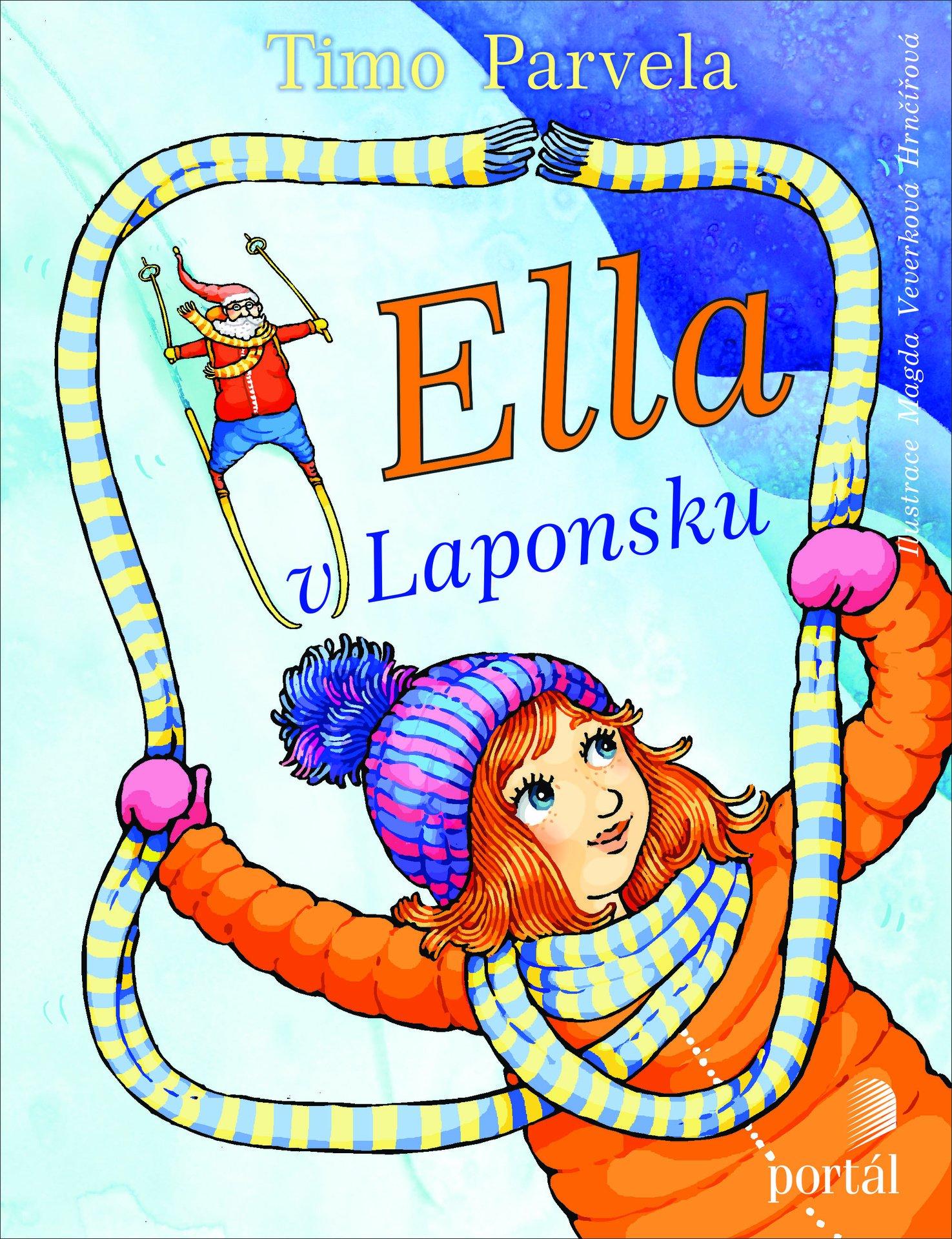 Ella v Laponsku Ella luokkaretkellä Timo Parvela