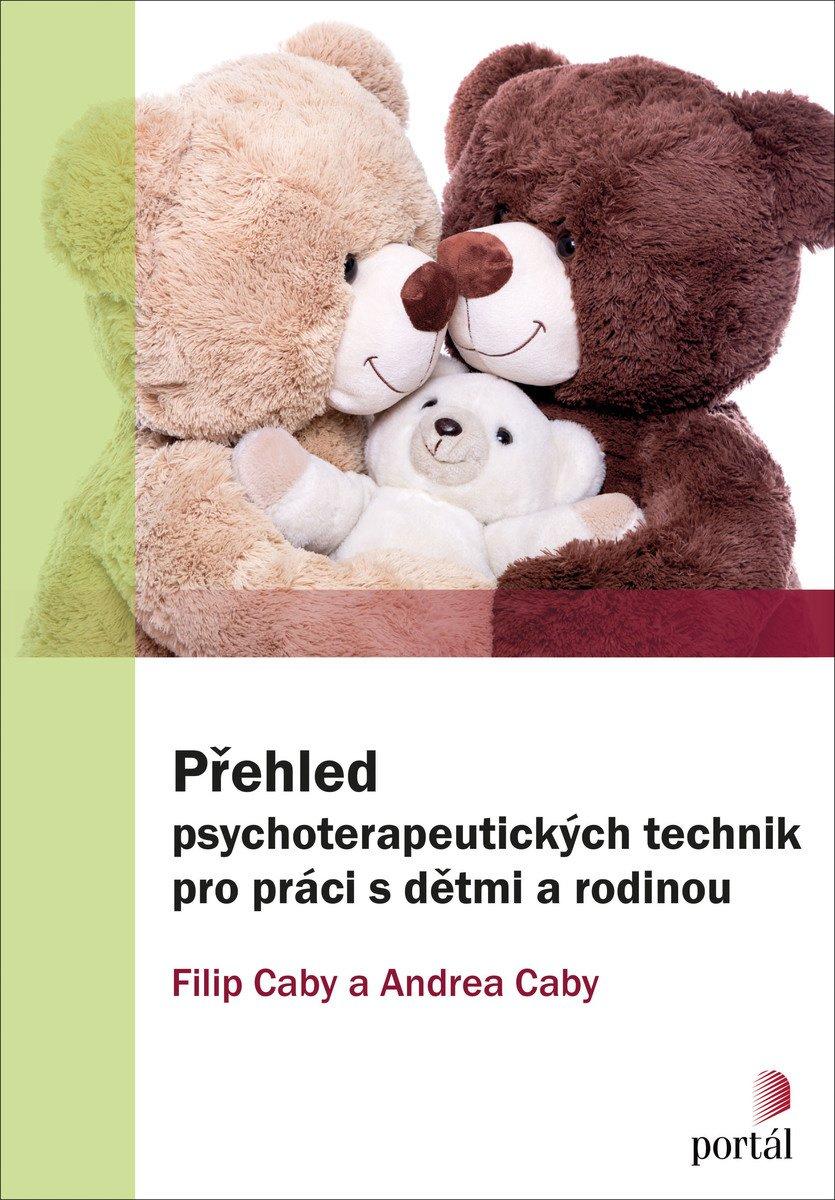 Přehled psychoterapeutických technik pro práci s dětmi a rodinou - obálka