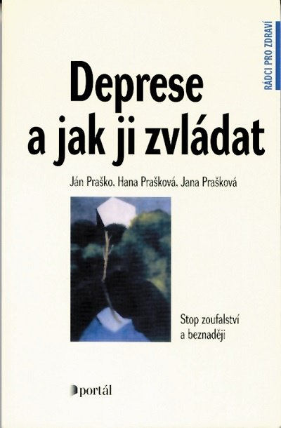 Deprese a jak ji zvládat Praško