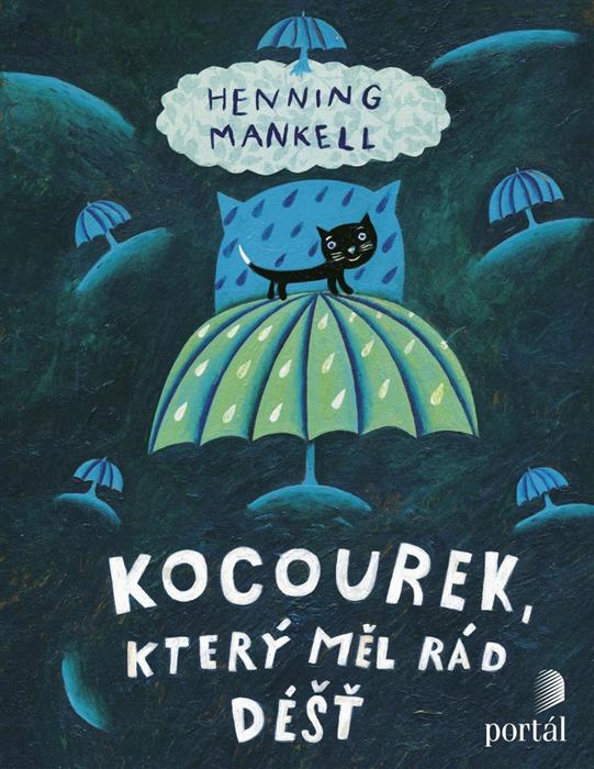 Henning Mankell Kocourek, který měl rád déšť