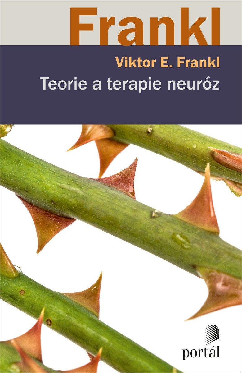 Viktor E. Frankl, Teorie a terapie neuróz