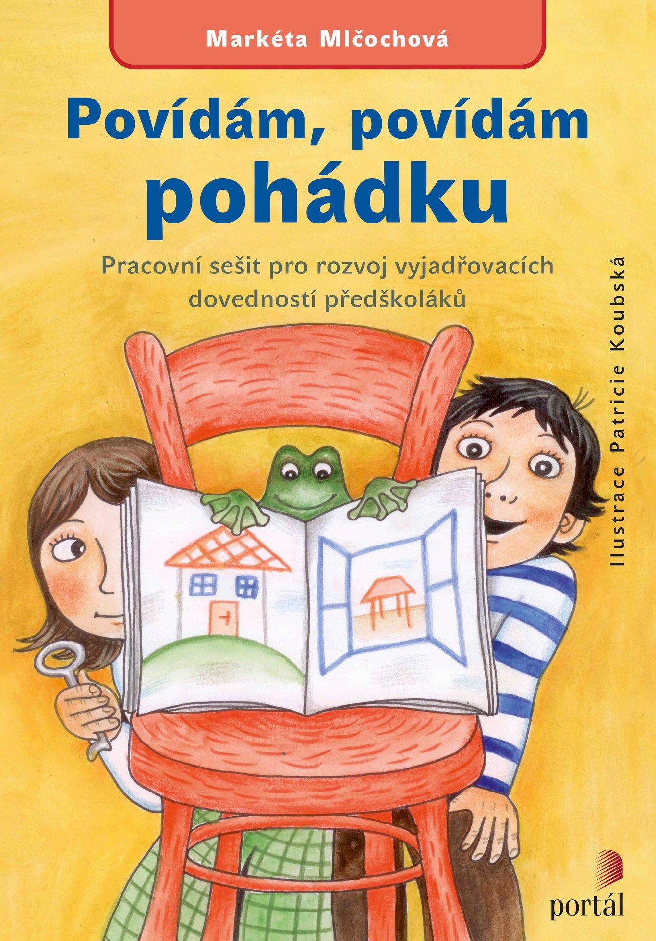 povídám, povídám, pohádku, Markéta Mlčochová, rozvoj vyjadřovacích dovedností předškoláků