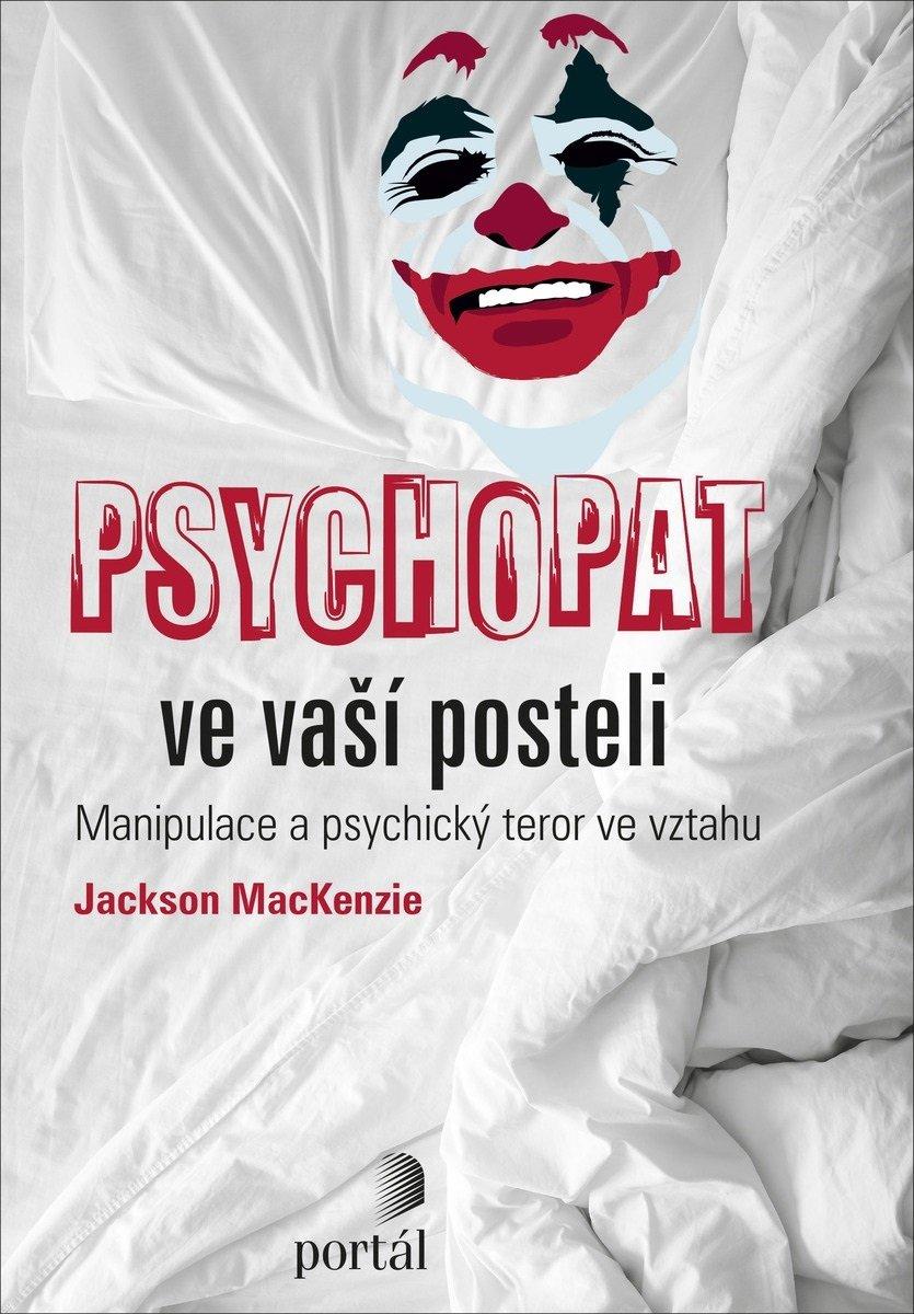 Psychopat ve vaší posteli