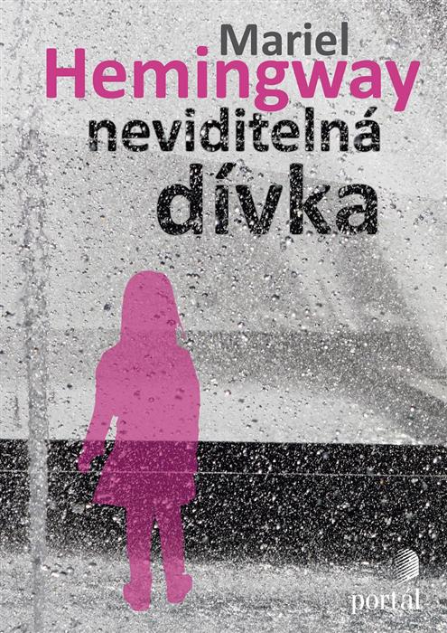 Mariel Hemingway Neviditelná dívka obálka