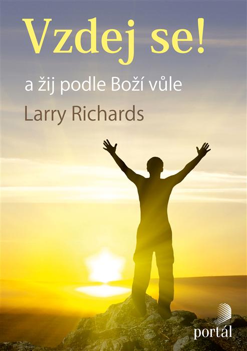 Vzdej se!  A žij podle Boží vůle Fr. Larry Richards