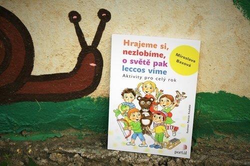 Hrajeme si, nezlobíme, o světě pak leccos víme, Miroslava Baxová, mateřská škola