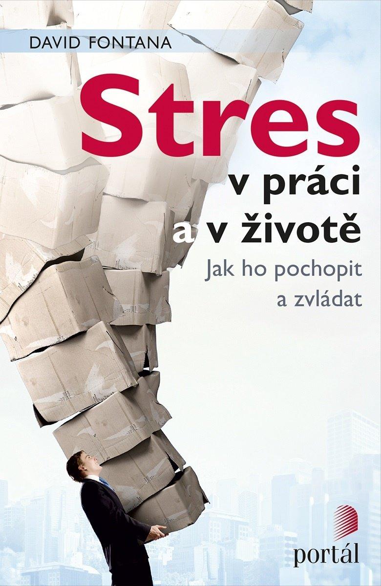 Stres v prácia v životě