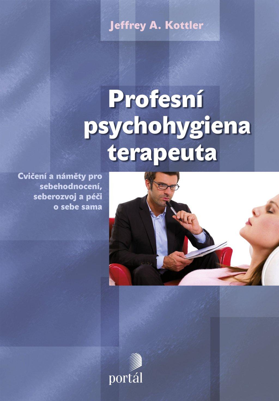 Jeffrey Kottler, Profesní psychohygiena terapeuta