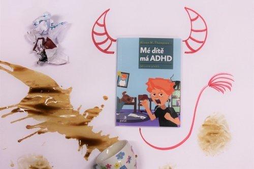 kluk z pekla, mé dítě má ADHD, Alison Thompson