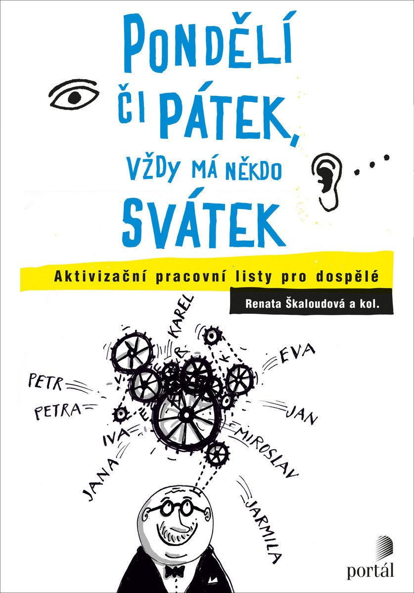 Pondělí či pátek, vždy má někdo svátek, Renata Škaloudová, pracovní listy pro seniory, po mrtvici