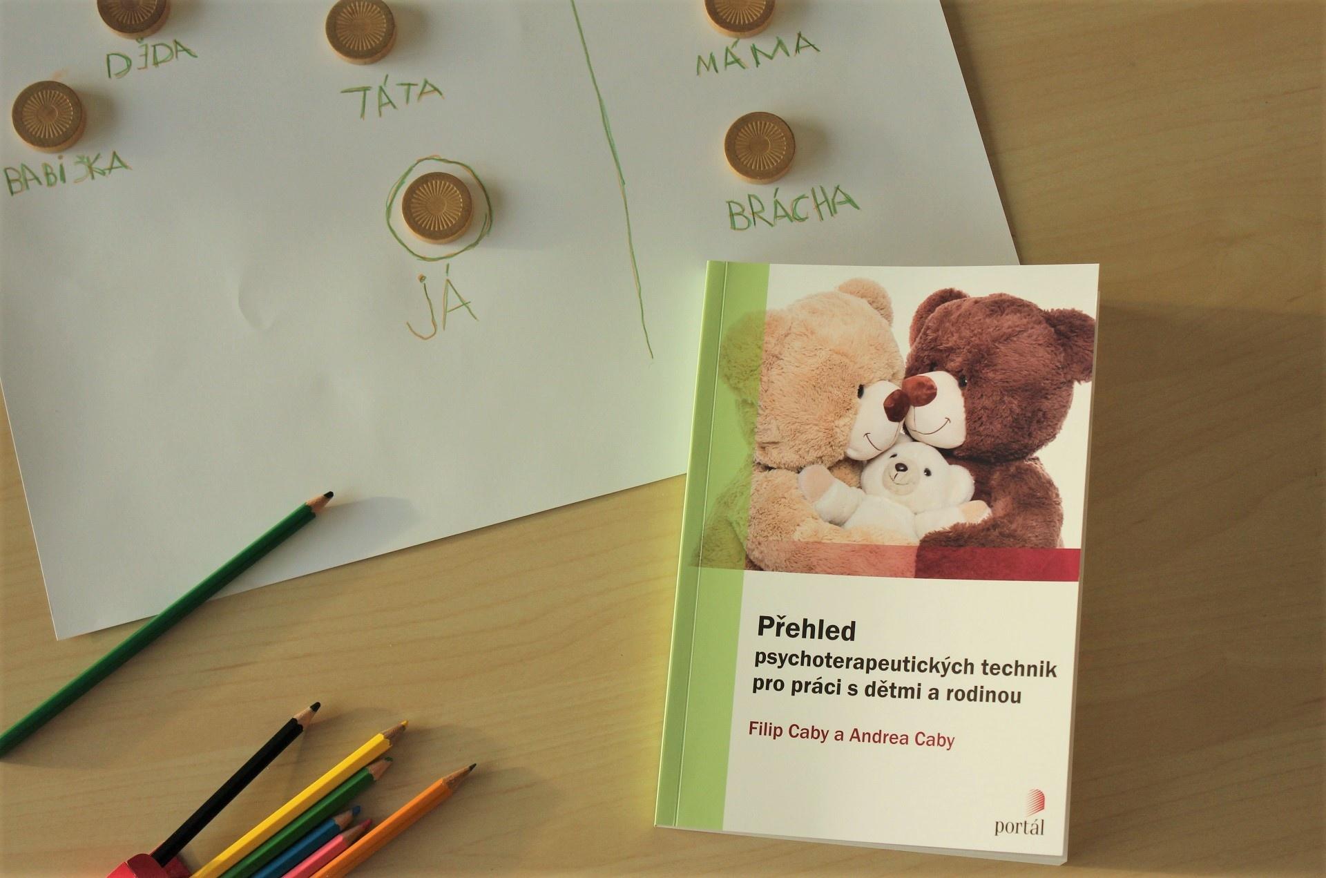 Přehled psychoterapeutických technik pro práci s dětmi a rodinou Caby, Filip; Caby, Andrea