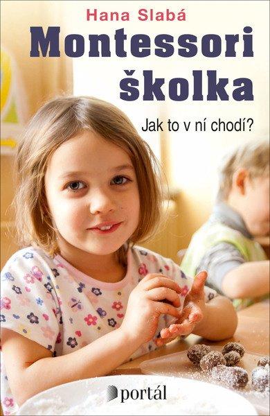 Montessori školka, Hana Slabá, rádce pro rodiče