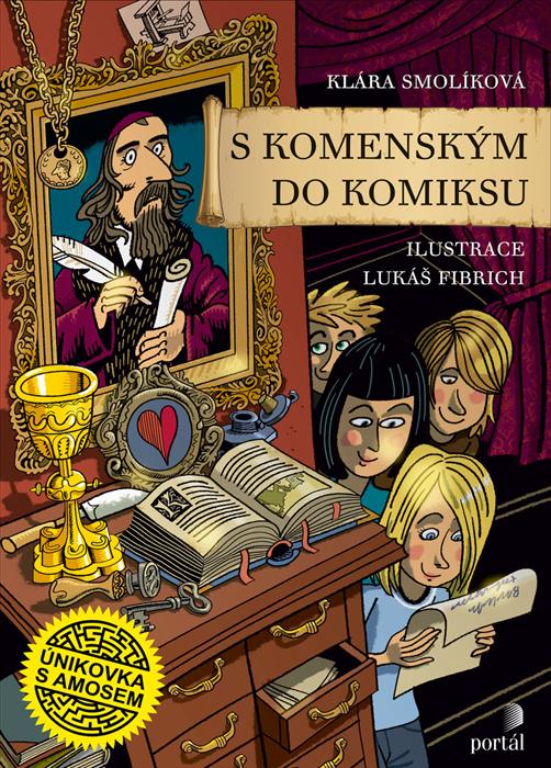 Lukáš Fibrich S Komenským do komiksu Únikovka s Amosem kniha pro děti Komenský Klára Smolíková