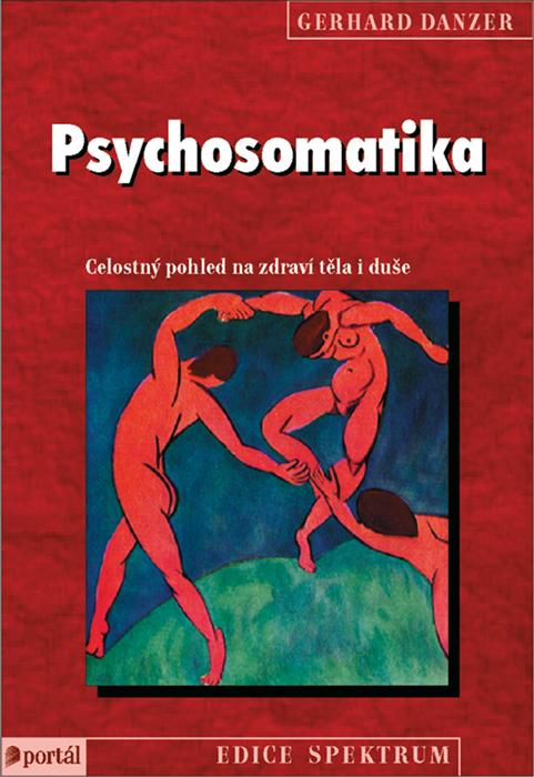Psychosomatika  Danzer, Gerhard  Portál, 2010